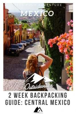 Backpacking Guide to Mexico