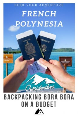 Backpacking Bora Bora on a Budget French Polynesia
