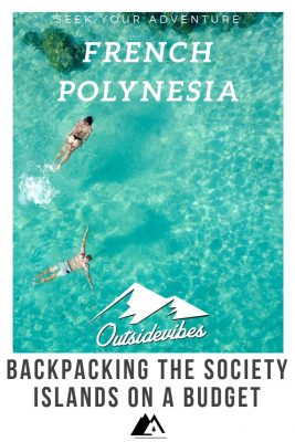 Backpacking Society Islands on a budget french polynesia