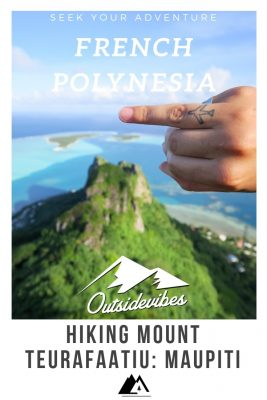 Hiking Mount Teurafaatiu Maupiti French Polynesia